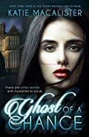 Ghost of a Chance (Karma Marx Mystery)