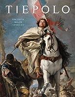 Tiepolo: Der beste Maler Venedigs