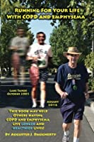 Running for Your Life With Copd and Emphysema: A True Story