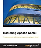 Mastering Apache Camel