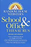 Random House Webster's School & Office Thesaurus: Revised & Updated Edition