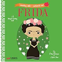Counting with Frida / Contando Con Frida: A Bilingual Counting Book