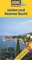 ADAC Reisefuehrer plus Istrien und Kvarner Bucht: Mit extra Karte zum Herausnehmen