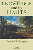 Knowledge and Its Limits by Timothy Williamson(2002-12-19)