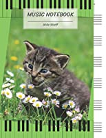 "Music Notebook Wide Staff: Kitten Cat Amaze Flower Piano Key/Blank Music Sheet Notebook,Staff Paper,Music Manuscript Paper,6 Large Staves per page,8.5""x11"",100 Pages,For Adults,Men,Women,Teen,Boys,Girls,Kids,Beginners."