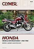 Clymer Honda CB550 & 650 83-85: Service, Repair, Maintenance