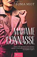 Madame Connasse: Romance