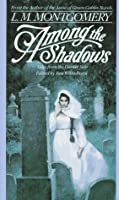 AMONG THE SHADOWS (Children's continuous series)