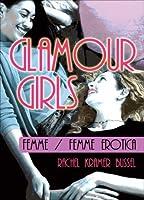 Glamour Girls: Femme/femme Erotica