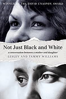 Not Just Black and White by [Williams, Lesley, Williams, Tammy]