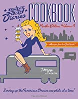 Trailer Food Diaries Cookbook: Austin Edition (American Palate)
