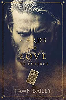 Cards of Love: The Emperor by [Bailey, Fawn]