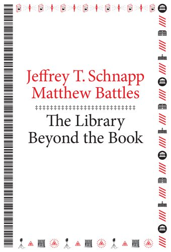 Download The Library Beyond the Book (metaLABprojects) 0674725034