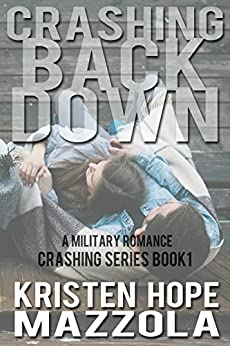 Crashing Back Down by [Mazzola, Kristen Hope]