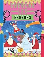 Cherche les Erreurs: Trouve les différences, Livre de jeux pour enfants dès 5 ans, 6 différences entre deux images avec réponses.