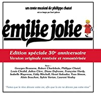 Emilie Jolie:30th Anniversary-Special Edition