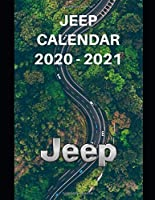 "Jeep Calendar 2020-2021: Weekly Planner Calendar Logbook Diary Gift Todo Memory Book Budget Planner | Cars, Men, Woman, Girls & Boys, Autos | 8.5"" x (Cars calendar 2020-2021)"