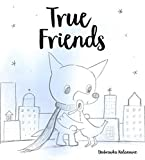 Storytime: True Friends