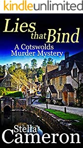 LIES THAT BIND a gripping Cotswolds murder mystery full of twists (Alex Duggins Book 4) (English Edition)