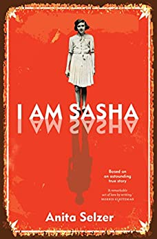 I Am Sasha by [Selzer, Anita]