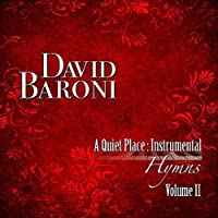 Vol. 2-Quiet Place: Instrumental Hymns