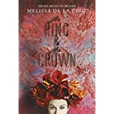 The Ring and the Crown by Melissa de la Cruz (2014-04-01)