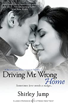 Driving Mr. Wrong Home (Entangled Indulgence) by [Jump, Shirley]