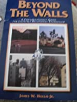 Beyond the Walls: A Congregational Guide for Lifestyle Relational Evangelism