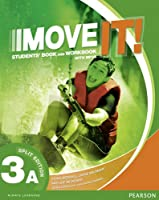 Move It! Level 3 Student Book A with Workbook and MP3 audio Split Edition