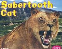Sabertooth Cat (Pebble Plus)