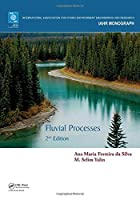Fluvial Processes: 2nd Edition (IAHR Monographs)