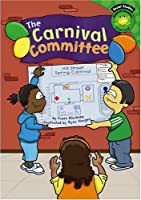 The Carnival Committee (Read-it! Readers: Social Studies, Green Level)