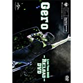 Gero/Live Tour 2015 - Re:load - DVD(初回限定盤)