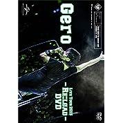 Gero/Live Tour 2015 - Re:load - DVD(初回限定盤)