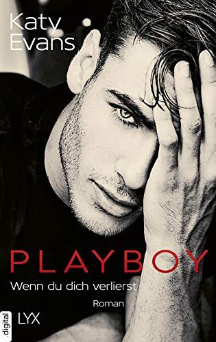 Playboy - Wenn du dich verlierst (Saint-Reihe 5) (German Edition)