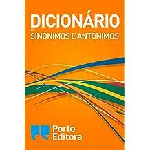 Dicionário de Sinónimos e Antónimos (Portuguese Edition)