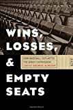Wins, Losses, and Empty Seats: How Baseball Outlasted the Great Depression (English Edition)