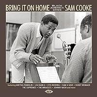 ブリング・イット・オン・ホーム~ブラック・アメリカが歌うサム・クック