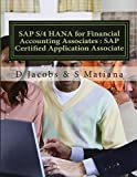 Sap S/4 Hana for Financial Accounting Associates: Sap Certified Application Associate