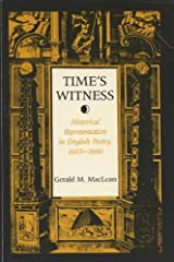 Time's Witness: Historical Representation in English Poetry, 1603-1660 Paperback