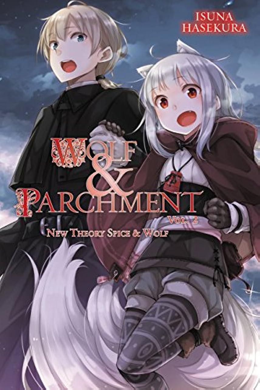 トークン抜け目がない熟達Wolf & Parchment: New Theory Spice & Wolf, Vol. 2 (light novel) (Wolf & Parchment) (English Edition)