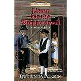 Listen for the Whippoorwill