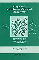 Organic Nonlinear Optical Materials (Advances in Nonlinear Optics)