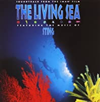 The Living Sea: Soundtrack From The IMAX Film (1995-05-03)