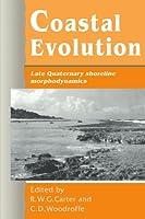Coastal Evolution: Late Quaternary Shoreline Morphodynamics