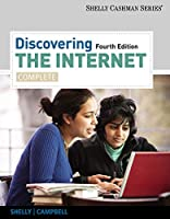 Discovering the Internet: Complete (Shelly Cashman)
