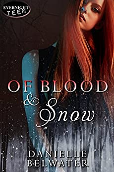 Of Blood and Snow (Erlanis Chronicles Book 2) by [Belwater, Danielle]