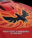 洋書「Pontiac Firebird 50 years」ファイヤーバード解説書
