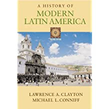 A History of Modern Latin America with Infotrac
