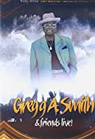 Gregg Smith & Friends Live [DVD]